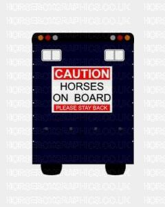 Caution Horses On Board Please Stay Back Sticker 1 for Lorries / Trailers /Horsebox
