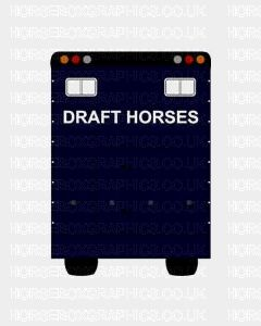Draft Horses Sticker for Lorries / Trailers /Horsebox (Choice of fonts)