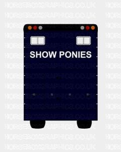Show Ponies Sticker for Lorries / Trailers /Horsebox (Choice of fonts)