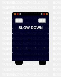 Slow Down Sticker for Lorries / Trailers /Horsebox (Choice of fonts)